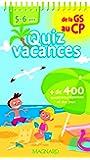Quiz vacances de la GS au CP : 5-6 ans- Cahier de vacances
