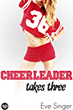 Cheerleader Takes Three (Take One for the Team Book 2)