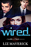 Wired : A Twist of Fate Romance