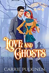 Love and Ghosts: A Haunting Paranormal Mystery Romance (Crescent City Ghost Tours Book 1) Kindle Edition