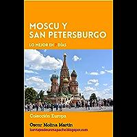Moscu y San Petersburgo, Lo mejor en 7 días (Colección Europa nº 1)