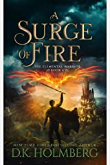 A Surge of Fire (The Elemental Warrior Book 4) Kindle Edition