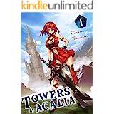 Towers of Acalia: The Reincarnated Core Volume I