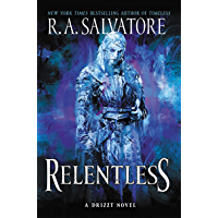 Relentless: A Drizzt Novel (Generations Book 3) (English Edition)
