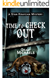 Time to Check Out (Stan Kraychik Mystery Book 5)