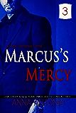 Marcus's Mercy #3