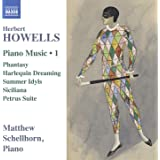 Howells: Piano Music, Vol. 1