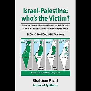 Israel-Palestine:who's the Victim?