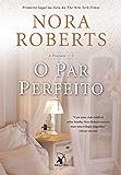 O Par Perfeito (A Pousada Livro 3)