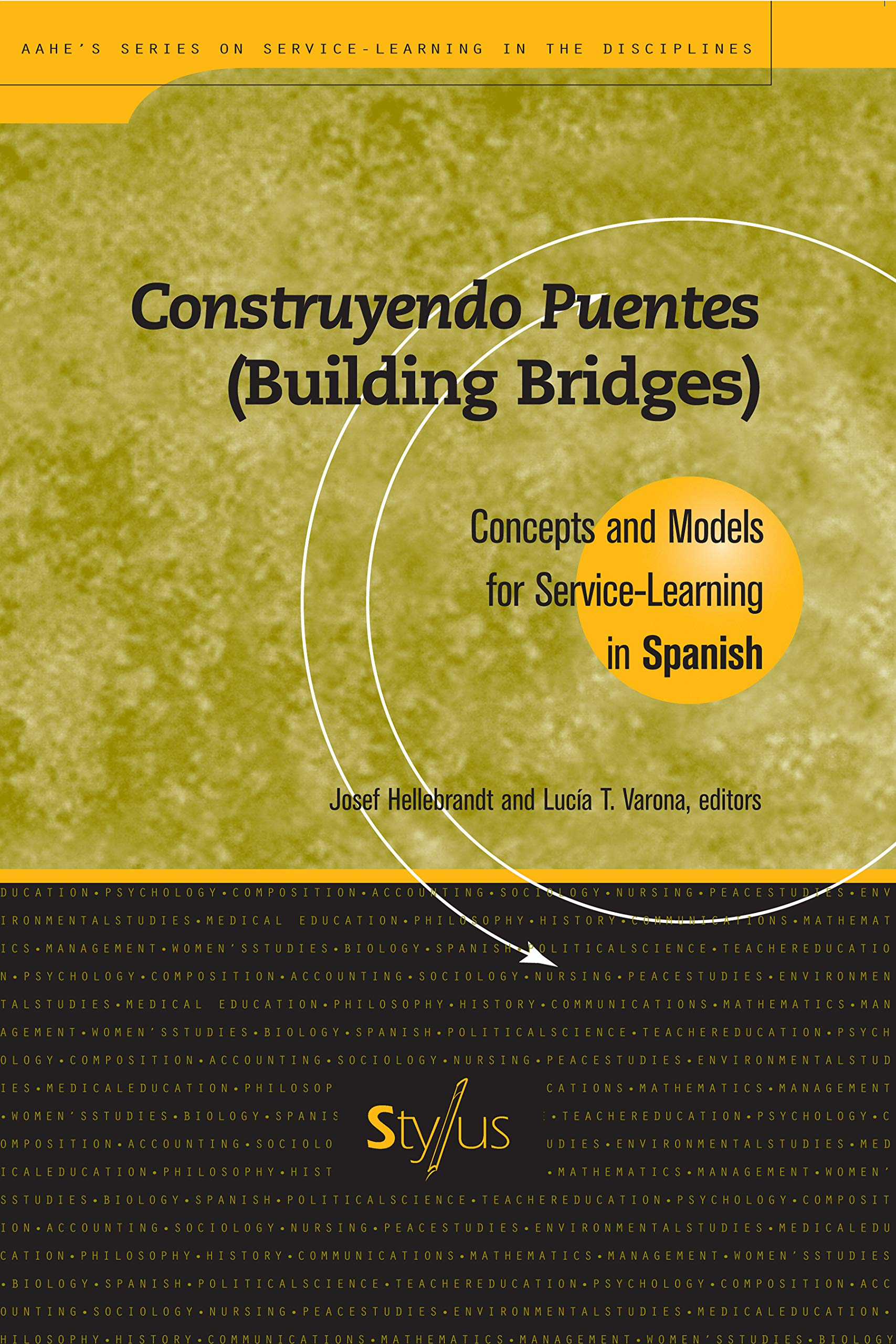 Construyendo Puentes Building Bridges Concepts And Models For Service Learning In Spanish Higher Education Hellebrandt Josef Varona Lucia T Chaves Tessner Carmen 9781563770227 Amazon Com Books