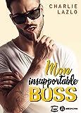Mon insupportable boss