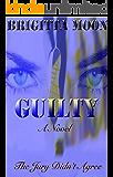 GUILTY: A Marston Thriller (A Marston Series Book 1)