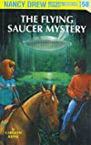 Nancy Drew 58: The Flying Saucer Mystery