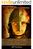 Jack Templar Monster Hunter (The Jack Templar Chronicles Book 1) (English Edition)