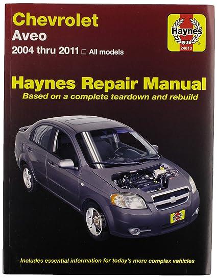 Haynes workshop manual chevrolet aveo 2004-2011 service & repair.