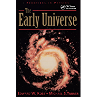 The Early Universe (Frontiers in Physics Book 69)