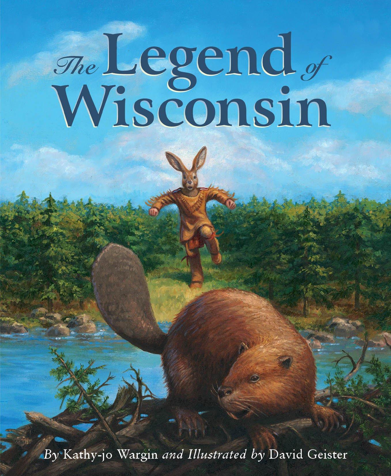 The Legend of Wisconsin (Legends)