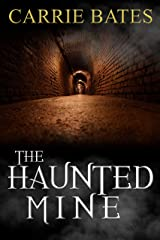 The Haunted Mine Kindle Edition
