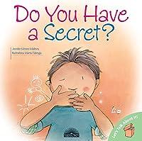 Do You Have A Secret? (Let's Talk About
