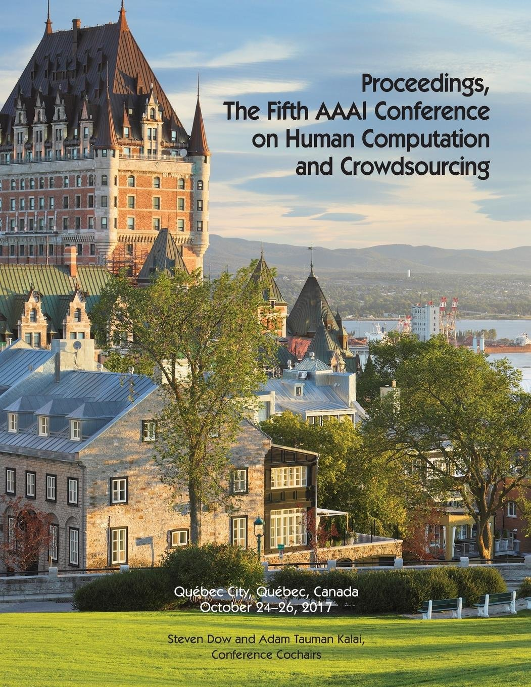 Proceedings, the Fifth AAAI Conference on Human Computation and Crowdsourcing (Hcomp 2017)