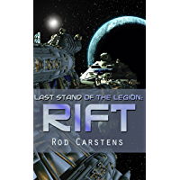 Last Stand of the Legion: Rift (Blood War Book 1) (English Edition)