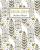 2018 - 2019 Academic Planner: 2018 - 2019 Two Year Planner | Daily Weekly And Monthly Calendar | Agenda Schedule Organizer Logbook and Journal Notebook: Volume 6