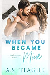 When You Became Mine Kindle Edition