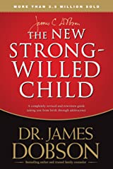 The New Strong-Willed Child (English Edition) eBook Kindle