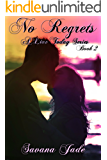 No Regrets (Live Today Series Book 2)