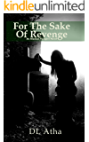 For the Sake of Revenge: An Alaskan Vampire Novel