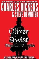 Oliver Twist: Victorian Vampire (Illustrated) Kindle Edition