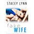 Fake Wife (Crazy Love)