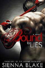 Bound by Lies: A BDSM Romance