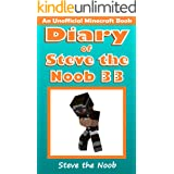 Diary of Steve the Noob 33 (An Unofficial Minecraft Book) (Diary of Steve the Noob Collection)
