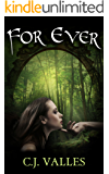 For Ever (The Ever Series Book 1)