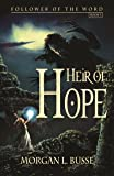 Heir of Hope (Follower of the Word, Book 3)