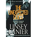 The Unexpected Guest: A Wade Parker Short Story (A Miranda's Rights Mystery)