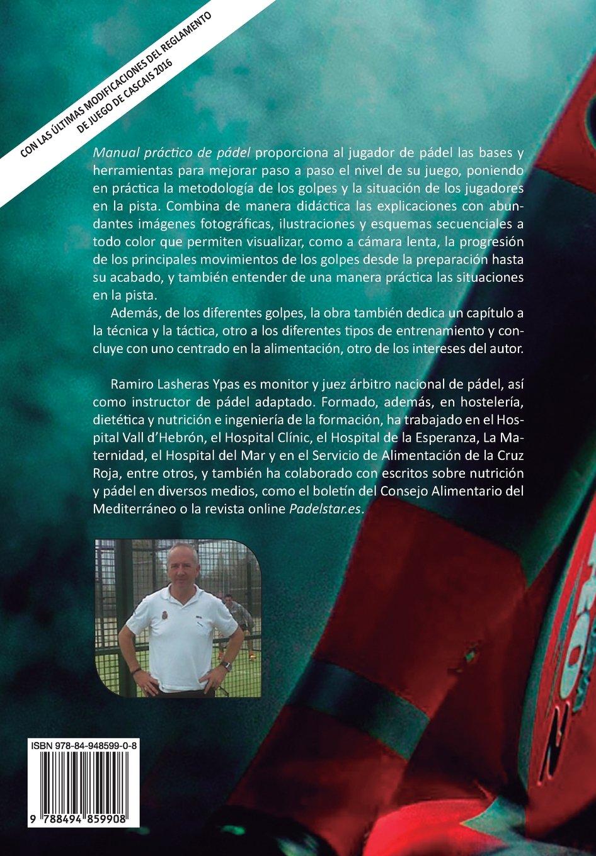 Manual práctico de pádel: Amazon.es: Ramiro Lasheras Ypas: Libros