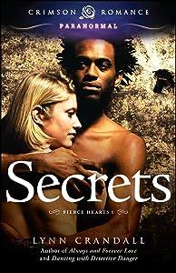 Secrets (Fierce Hearts Book 1)