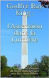 Godfré Ray King : l'Ascension dans la Lumière