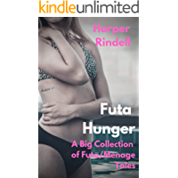 Futa Hunger: A Big Collection of Futa/Menage Tales