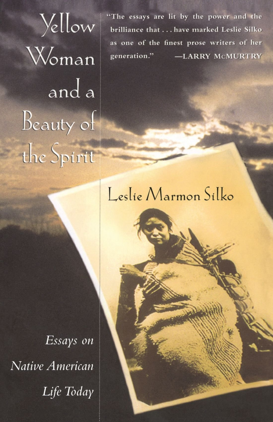 yellow w and a beauty of the spirit leslie marmon silko yellow w and a beauty of the spirit leslie marmon silko 9780684827070 com books