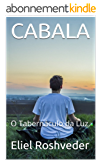 CABALA: O Tabernáculo da Luz (Portuguese Edition)