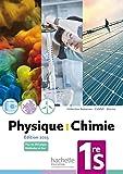 Physique-Chimie 1re S - Livre de l'élève - Edition 2015