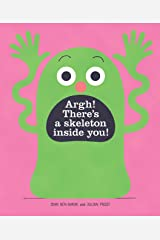 Argh! There's a Skeleton Inside You! Kindle Edition
