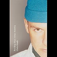 Pet Shop Boys versus America (English Edition)