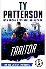 Traitor: A Covert-Ops Suspense Action Novel (Zeb Carter Thrillers Book 5) Kindle Edition
