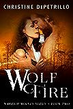 Wolf Fire (Warrior Wolves Book 2)