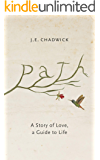 Path: A Story of Love, A Guide to Life