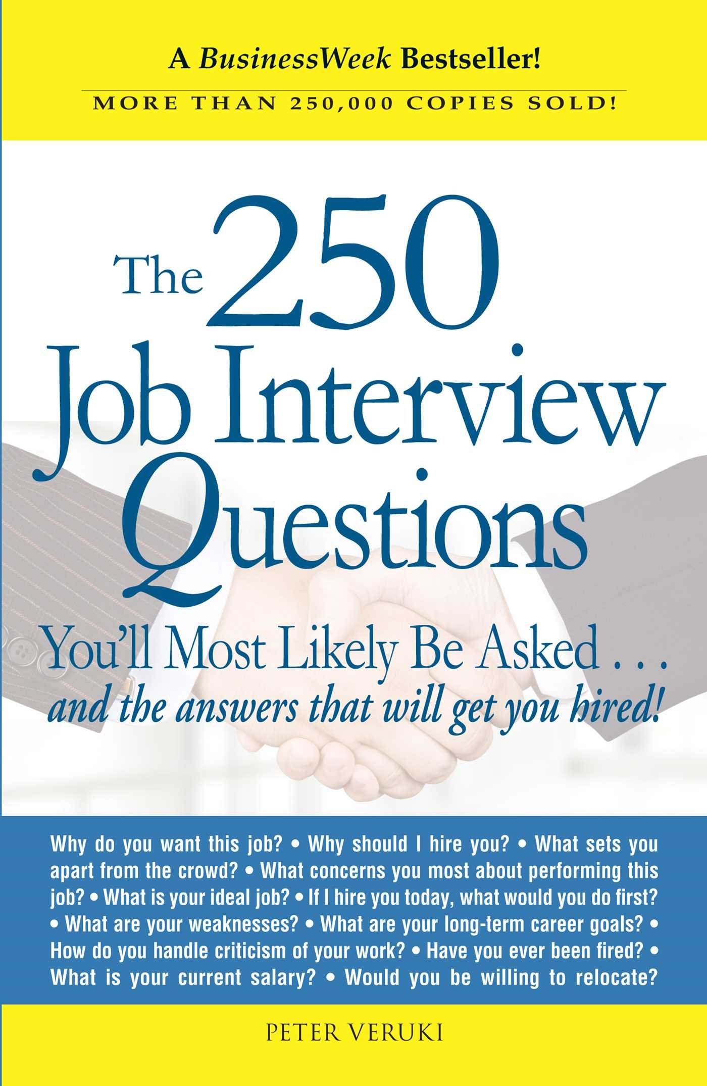 Image for The 250 Job Interview Questions You'll Most Likely Be Asked